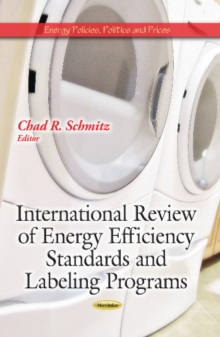 International Review of Energy Efficiency Standards & Labeling Programs, Paperback Book