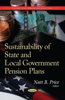 Sustainability of State & Local Government Pension Plans : Trends & Strategies, Paperback Book