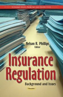 Insurance Regulation : Background & Issues, Paperback Book