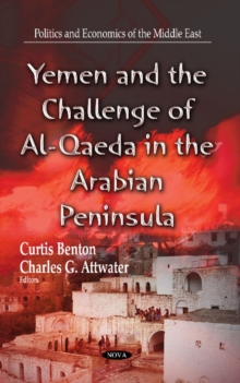 Yemen & the Challenge of Al-Qaeda in the Arabian Peninsula, Hardback Book
