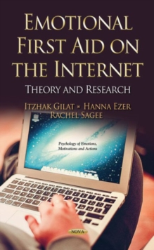 Emotional First Aid on the Internet : Theory & Research, Hardback Book