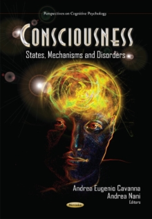 Consciousness : States, Mechanisms & Disorders, Paperback Book