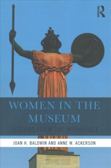 Women in the Museum : Lessons from the Workplace, Paperback Book
