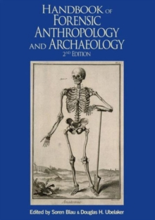 Handbook of Forensic Anthropology and Archaeology, Paperback Book