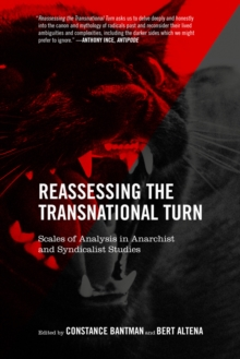 Reassessing The Transnational Turn : Scales of Analysis in Anarchist and Syndicalist Studies, Paperback Book