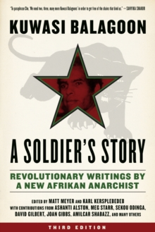 A Soldier's Story : Revolutionary Writings by a New Afrikan Anarchist, EPUB eBook