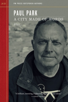 A City Made Of Words : Outspoken Authors, Paperback / softback Book