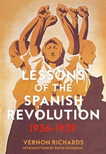 Lessons Of The Spanish Revolution, 1936-1939, Paperback / softback Book