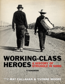 Working-class Heroes, Paperback / softback Book