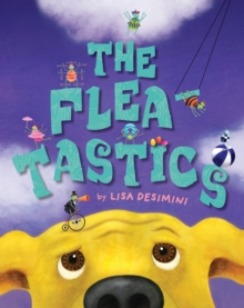 The Fleatastics, Hardback Book