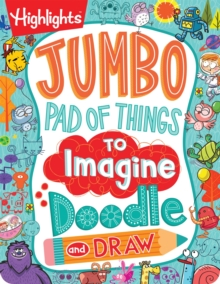 Jumbo Pad of Things to Imagine, Doodle, and Draw, Paperback Book
