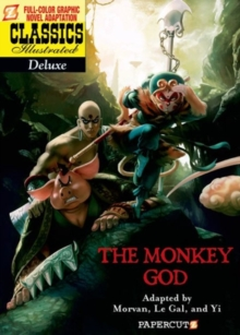 Classics Illustrated Deluxe #12: The Monkey God, Paperback Book