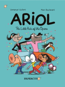 Ariol #10 : The Little Rats of the Opera, Paperback Book