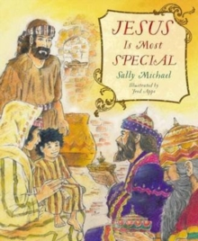 Jesus Is Most Special, Hardback Book