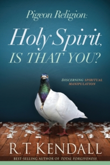 Pigeon Religion : Holy Spirit, Is That You?, Paperback Book