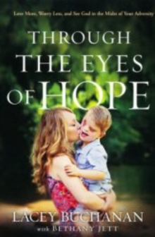 THROUGH THE EYES OF HOPE, Paperback Book