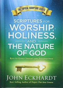 Scriptures for Worship, Holiness, and the Nature of God, Hardback Book