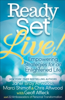 Ready, Set, Live! : Empowering Strategies for an Enlightened Life, EPUB eBook