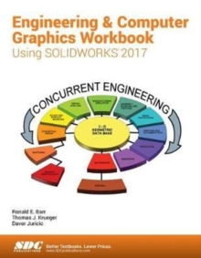 Engineering & Computer Graphics Workbook Using SOLIDWORKS 2017, Paperback Book