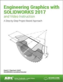 Engineering Graphics with SOLIDWORKS 2017 (Including unique access code), Paperback Book