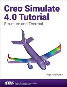 Creo Simulate 4.0 Tutorial, Paperback / softback Book