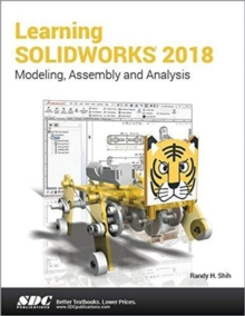 Learning SOLIDWORKS 2018, Paperback / softback Book