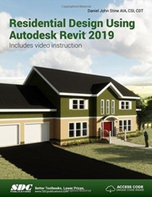 Residential Design Using Autodesk Revit 2019, Paperback / softback Book
