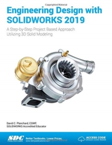 Engineering Design with SOLIDWORKS 2019, Paperback / softback Book