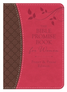 The Bible Promise Book for Women - Prayer & Praise Edition : King James Version, EPUB eBook