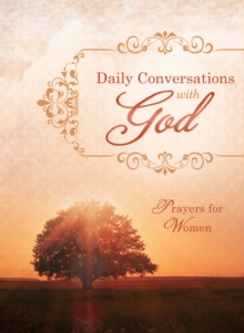 Daily Conversations with God : Prayers for Women, EPUB eBook