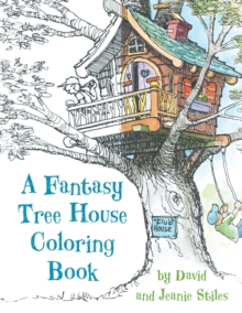 A Fantasy Tree House Coloring Book, Paperback Book