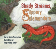 Shady Streams, Slippery Salamanders, EPUB eBook