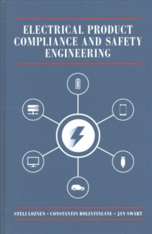 Electrical Product Compliance and Safety Engineering, Hardback Book