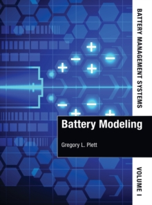 Battery Management Systems, Volume I: Battery Modeling, Hardback Book