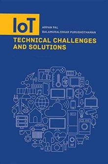IoT Technical Challenges and Solutions, Hardback Book