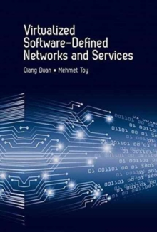 Virtualized Software-Defined Networks and Services, Paperback Book