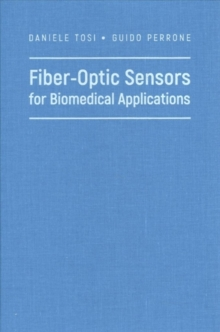 Fiber-Optic Sensors for Biomedical Applications, Hardback Book