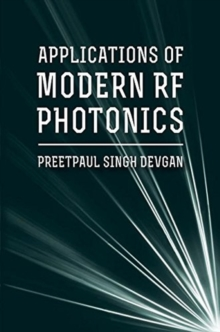 Applications for Modern RF Photonics, Hardback Book