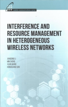 Interference and Resource Management in Heterogeneous Wireless Networks, Hardback Book