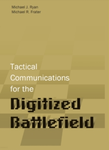 Tactical Communications for the Digitized Battlefield, PDF eBook