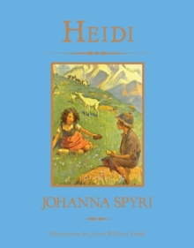 Heidi (Knickerbocker Children's Classic), Hardback Book