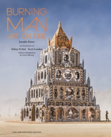 Burning Man : Art on Fire: Revised and Updated, Hardback Book
