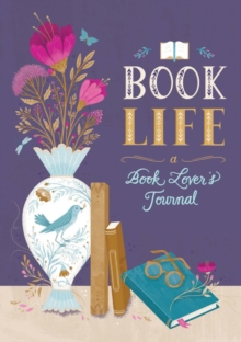 Book Life : A Reader's Journal, Paperback Book