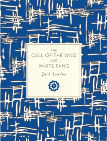 The Call of the Wild and White Fang, Paperback Book
