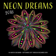 Neon Dreams 2018 : 16 Month Calendar Includes September 2017 Through December 2018, Calendar Book