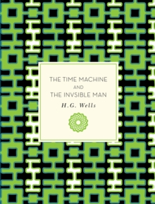 The Time Machine and The Invisible Man, Paperback Book