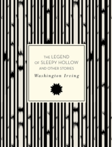 The Legend of Sleepy Hollow and Other Stories, Paperback Book