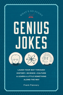 Genius Jokes : Laughs for the Learned, Hardback Book