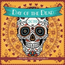 Day of the Dead 2019 : 16-Month Calendar - September 2018 through December 2019, Calendar Book