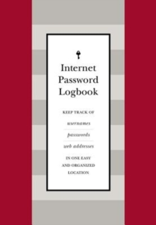 Internet Password Logbook (Red Leatherette) : Keep track of usernames, passwords, web addresses in one easy and organized location, Hardback Book